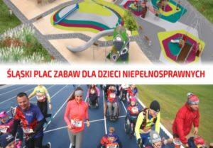 Śląski Plac Zabaw dla Dzieci Niepełnosprawnych